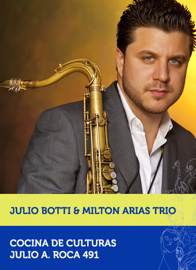 ulio Botti & Milton Arias Trio